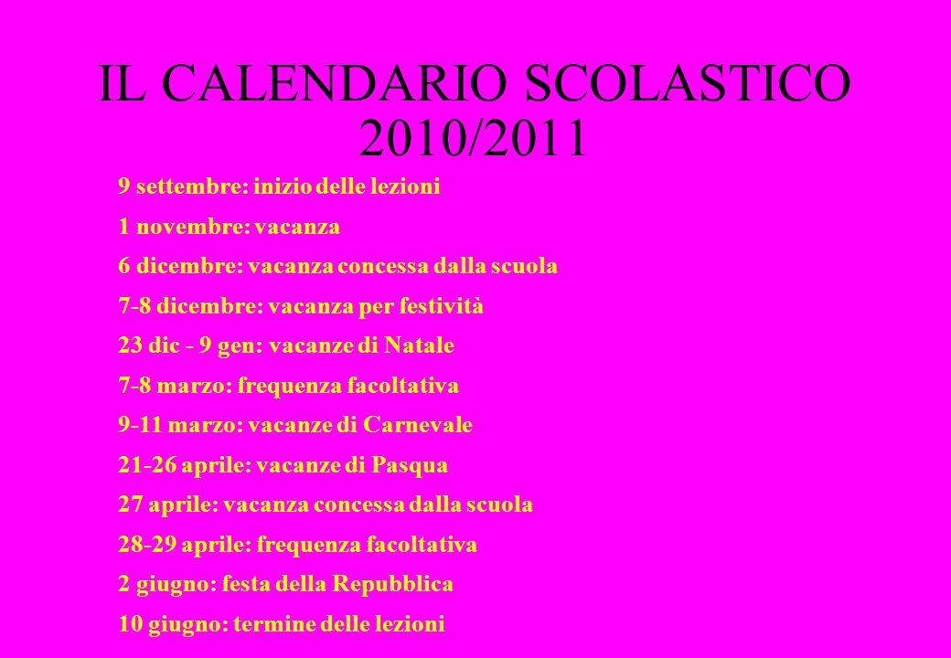 IL CALENDARIO SCOLASTICO 2010/2011