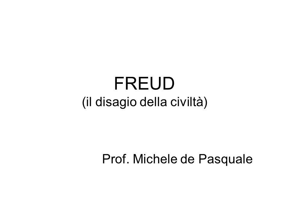 FREUD (il disagio della civiltà)