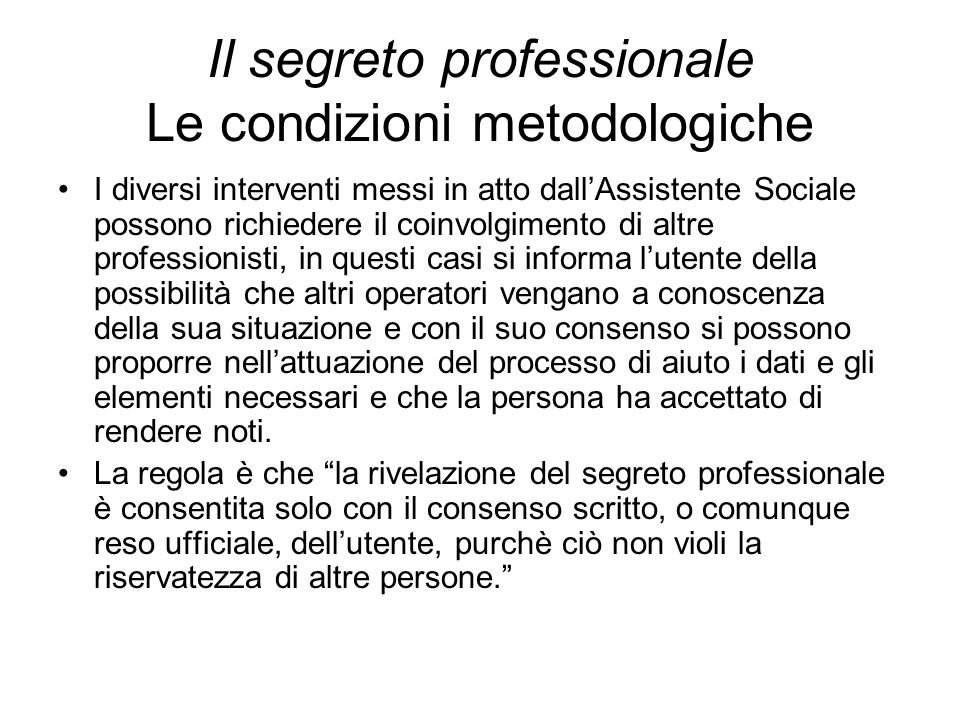 Il segreto professionale Le condizioni metodologiche