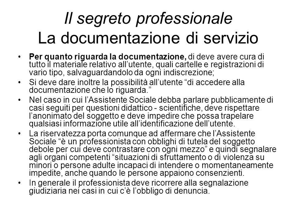Il segreto professionale La documentazione di servizio