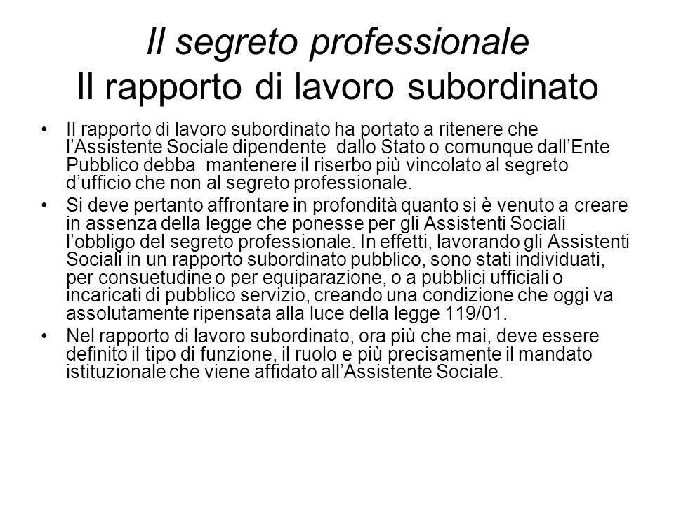Il segreto professionale Il rapporto di lavoro subordinato