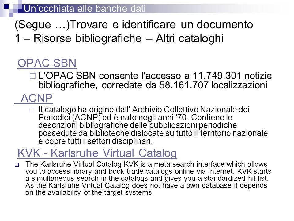 (Segue …)Trovare e identificare un documento