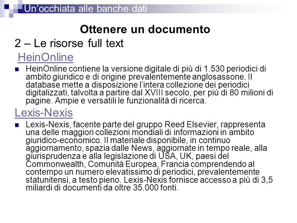 Ottenere un documento 2 – Le risorse full text HeinOnline Lexis-Nexis
