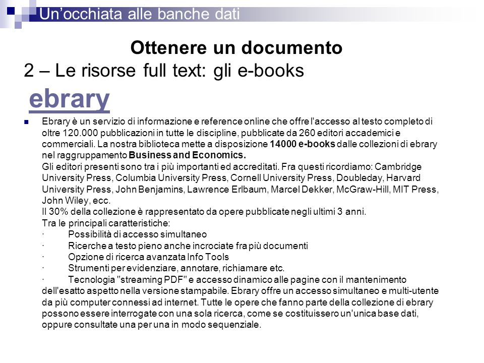 2 – Le risorse full text: gli e-books ebrary