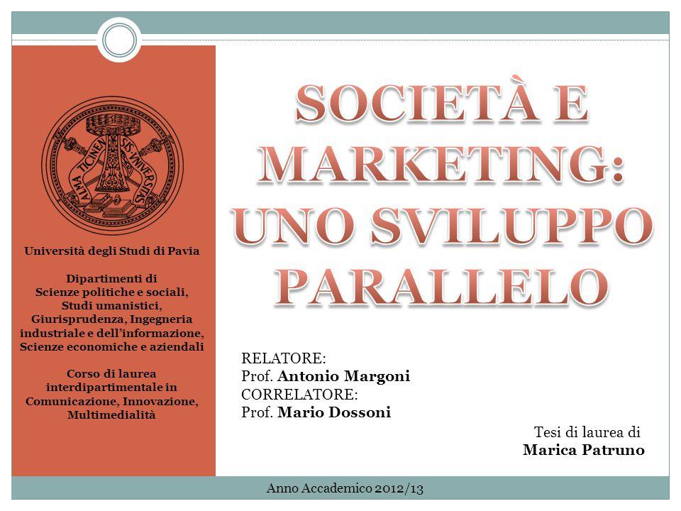 SOCIETÀ E MARKETING: UNO SVILUPPO PARALLELO