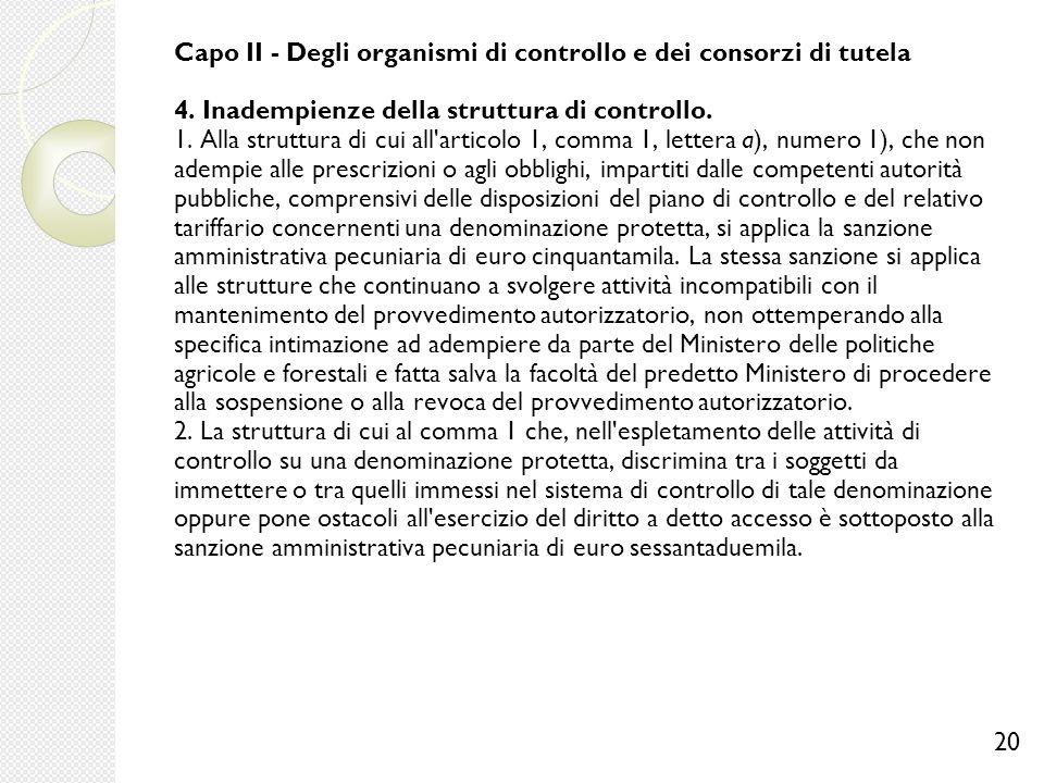Capo II - Degli organismi di controllo e dei consorzi di tutela 4