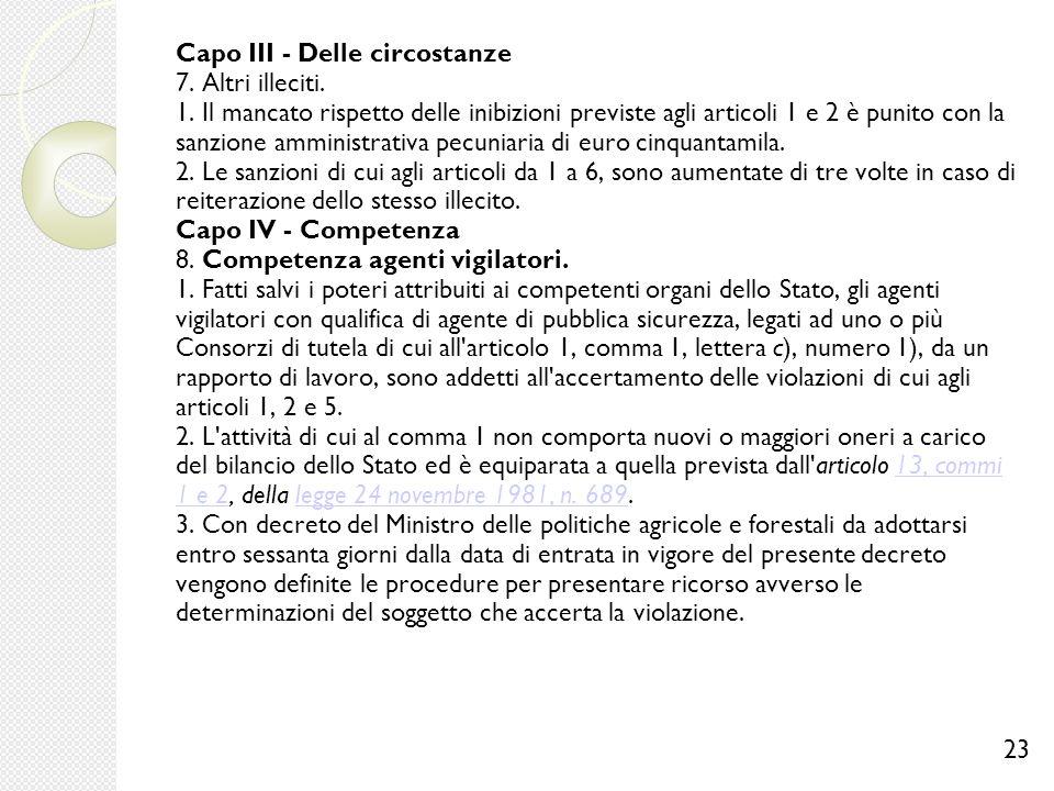 Capo III - Delle circostanze 7. Altri illeciti. 1