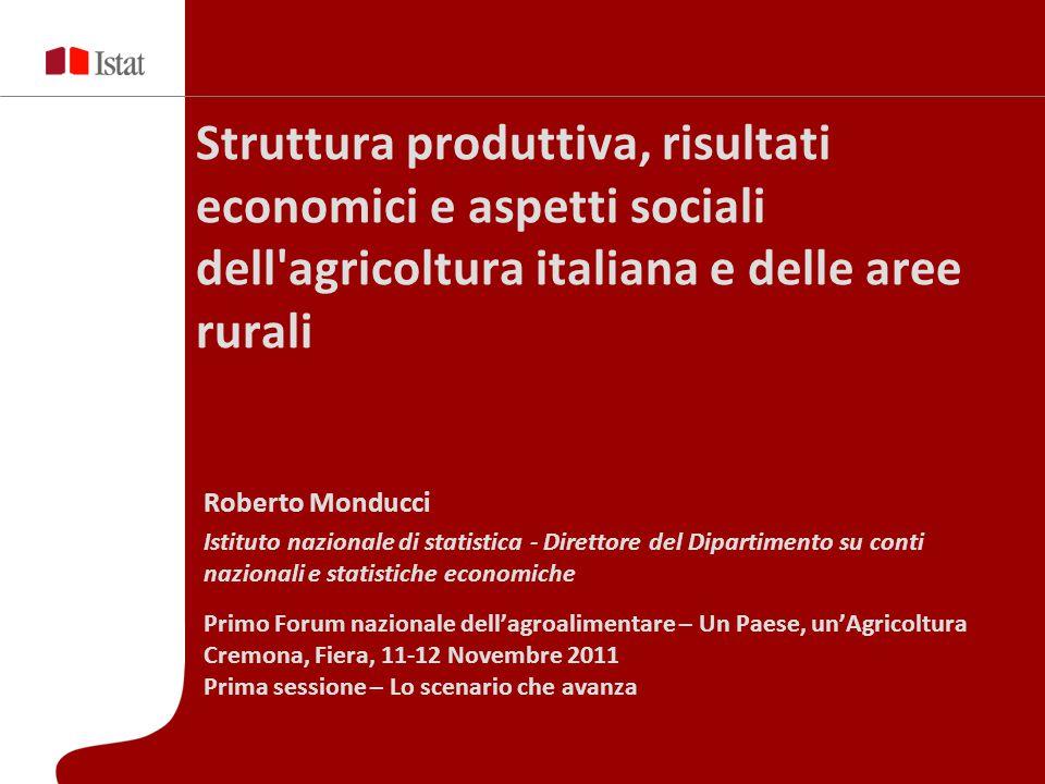 Struttura produttiva, risultati economici e aspetti sociali dell agricoltura italiana e delle aree rurali