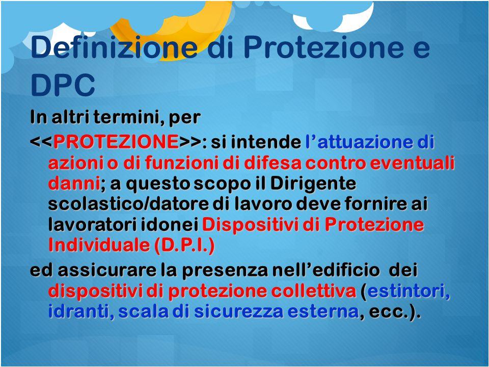 Definizione di Protezione e DPC