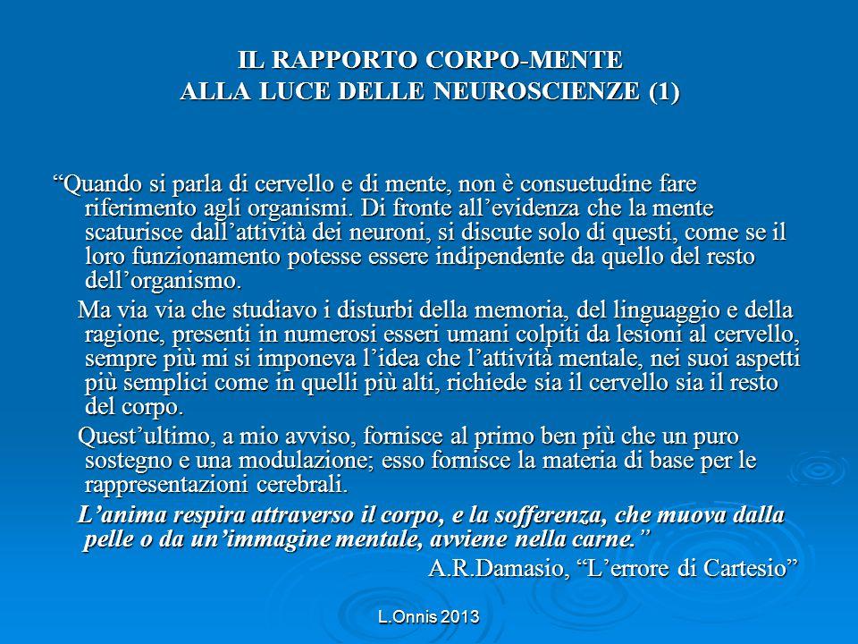 IL RAPPORTO CORPO-MENTE ALLA LUCE DELLE NEUROSCIENZE (1)