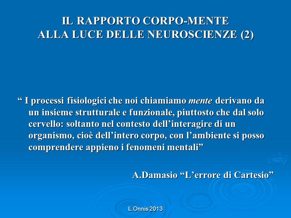 IL RAPPORTO CORPO-MENTE ALLA LUCE DELLE NEUROSCIENZE (2)