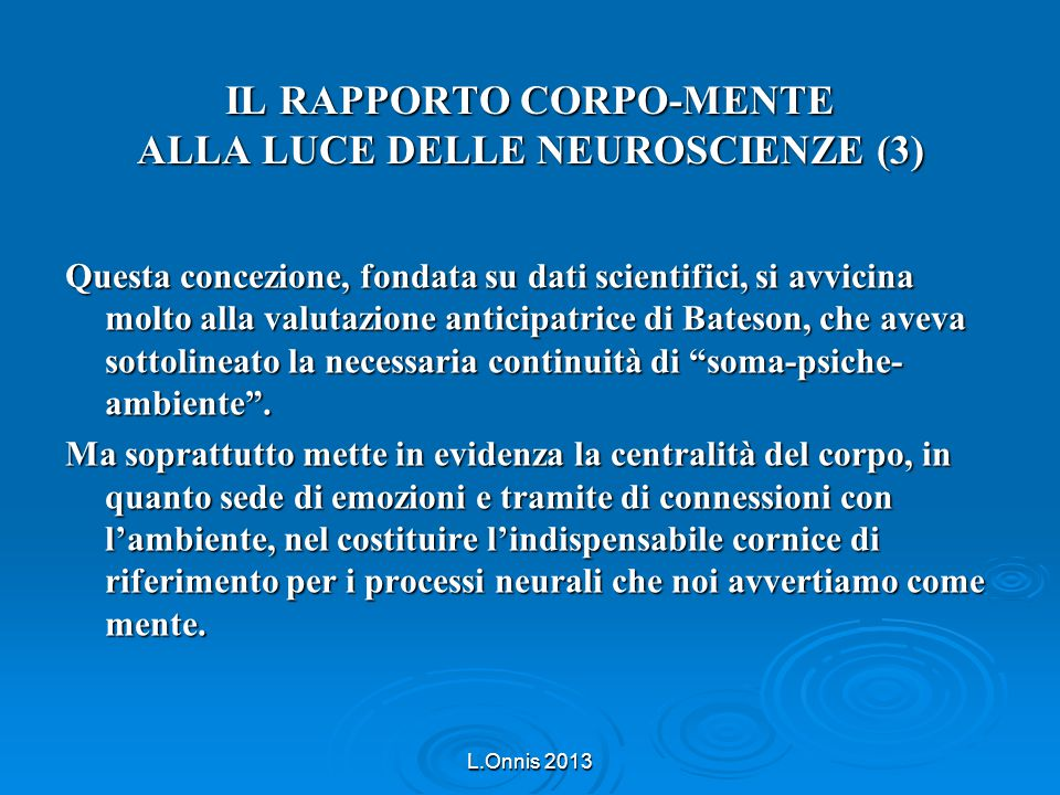 IL RAPPORTO CORPO-MENTE ALLA LUCE DELLE NEUROSCIENZE (3)