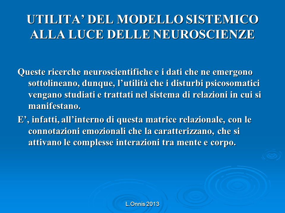 UTILITA' DEL MODELLO SISTEMICO ALLA LUCE DELLE NEUROSCIENZE