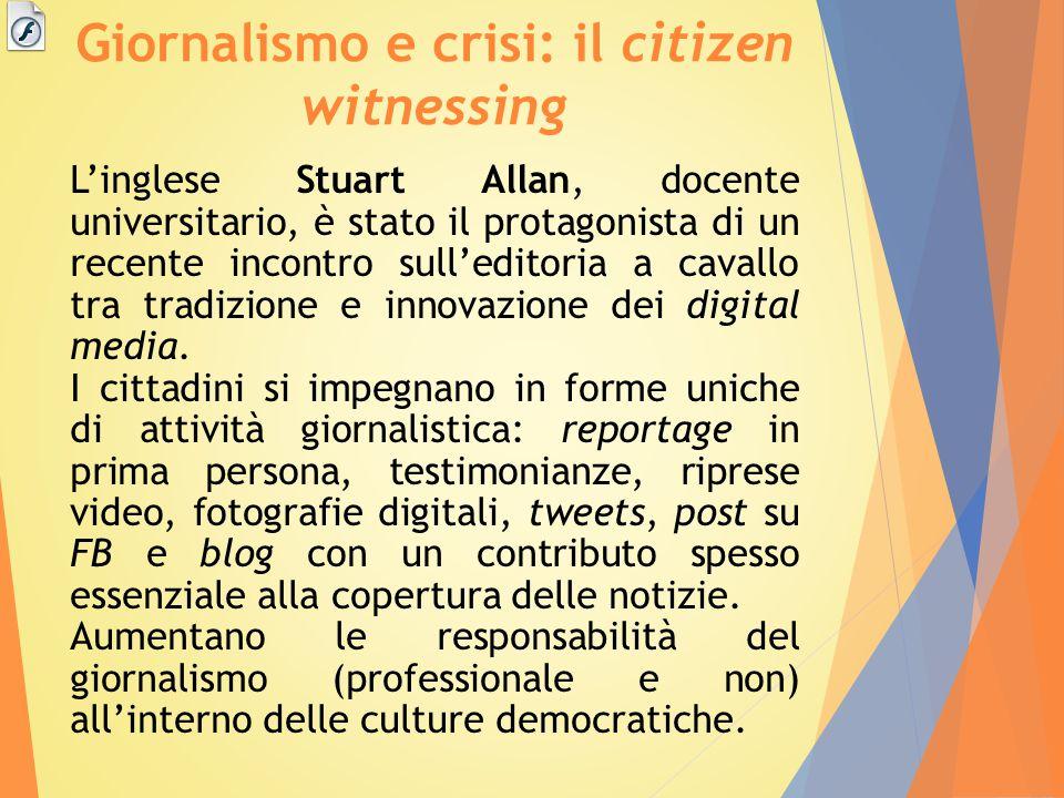 Giornalismo e crisi: il citizen witnessing