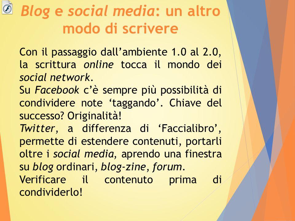Blog e social media: un altro modo di scrivere