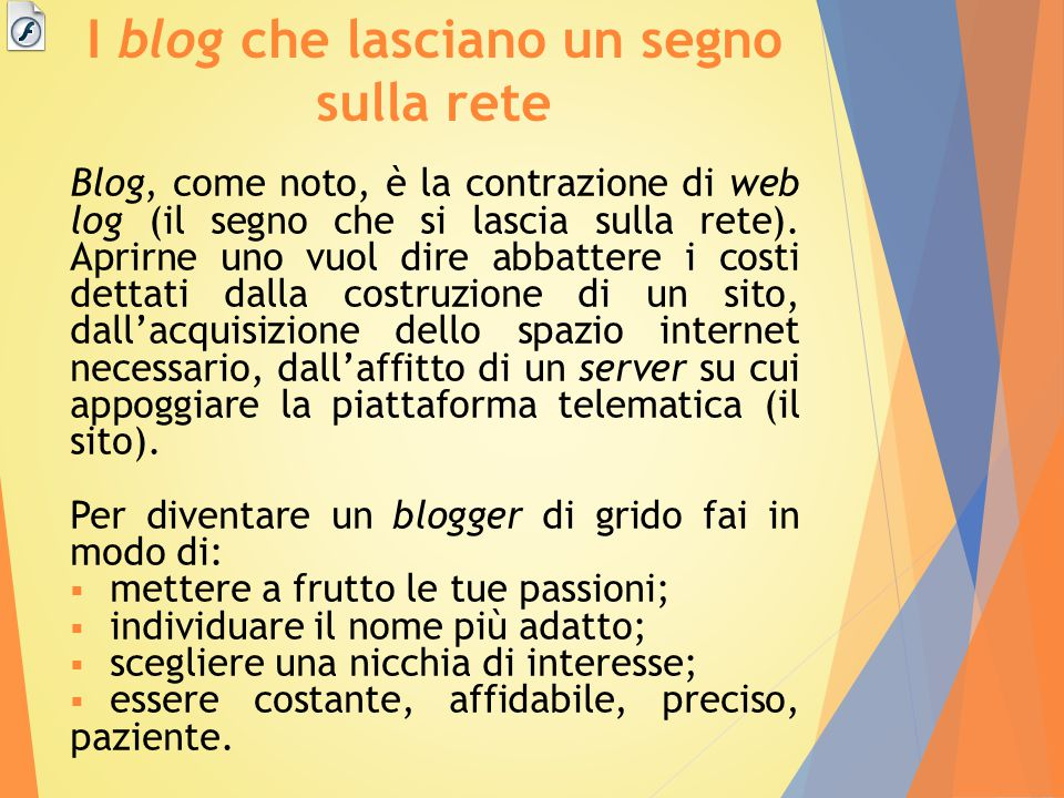 I blog che lasciano un segno sulla rete