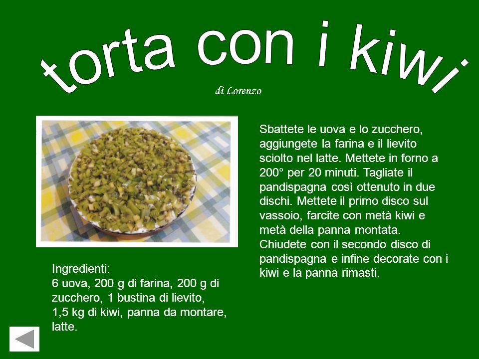 torta con i kiwi di Lorenzo