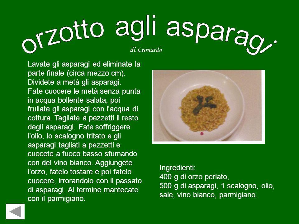 orzotto agli asparagi di Leonardo