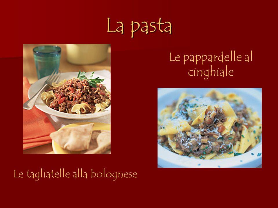 La pasta Le pappardelle al cinghiale Le tagliatelle alla bolognese
