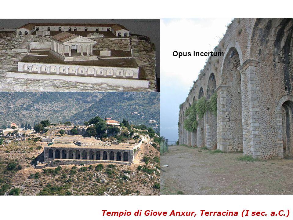 Opus incertum Tempio di Giove Anxur, Terracina (I sec. a.C.)