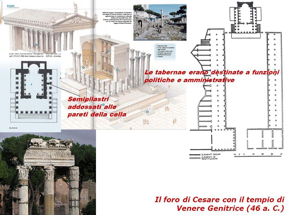 Il foro di Cesare con il tempio di Venere Genitrice (46 a. C.)