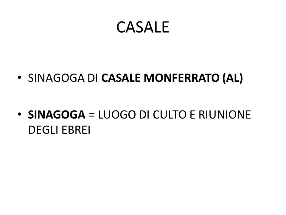 CASALE SINAGOGA DI CASALE MONFERRATO (AL)