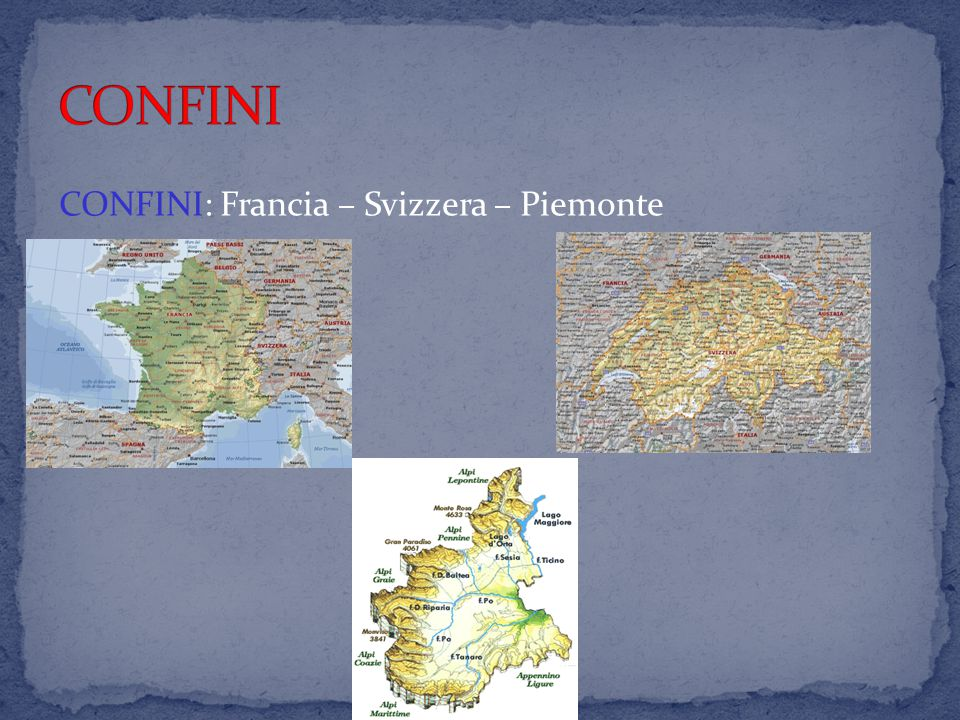 CONFINI CONFINI: Francia – Svizzera – Piemonte