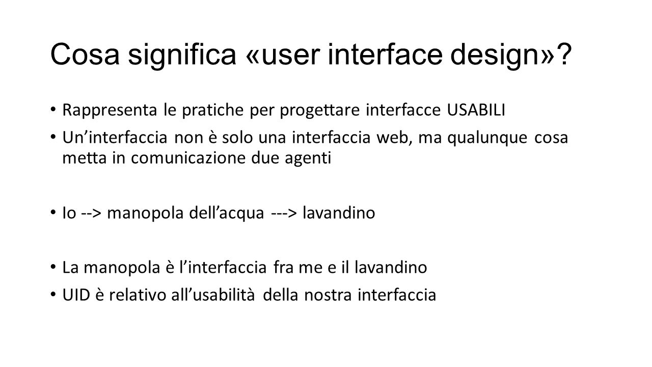 Cosa significa «user interface design»