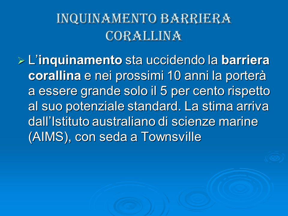 INQUINAMENTO BARRIERA CORALLINA