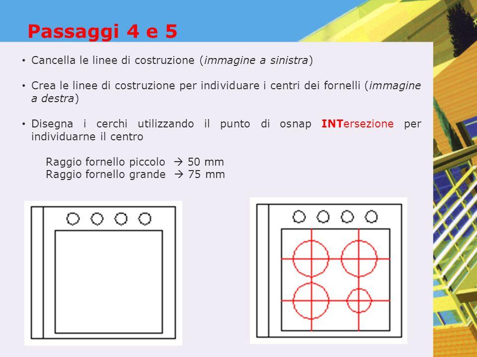 Passaggi 4 e 5 Cancella le linee di costruzione (immagine a sinistra)