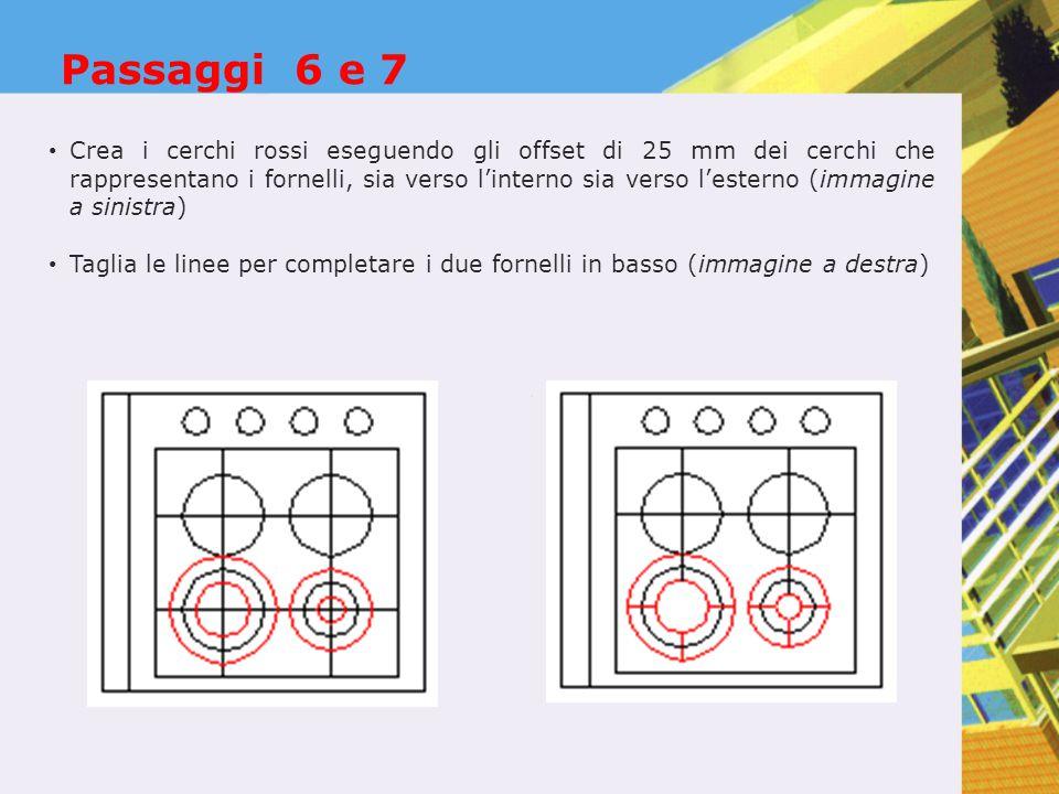 Passaggi 6 e 7