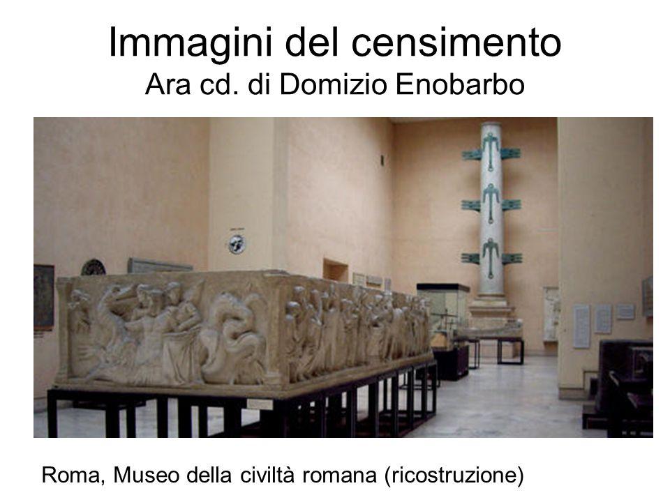 Immagini del censimento Ara cd. di Domizio Enobarbo