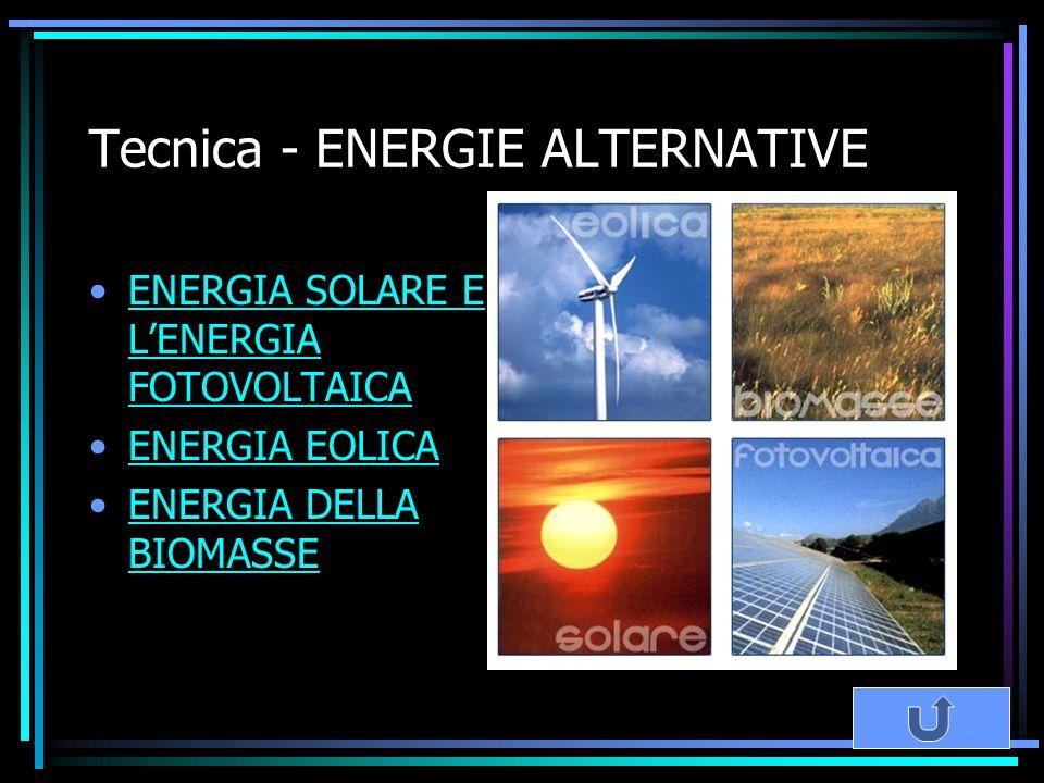Tecnica - ENERGIE ALTERNATIVE