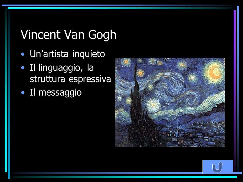 Vincent Van Gogh Un'artista inquieto