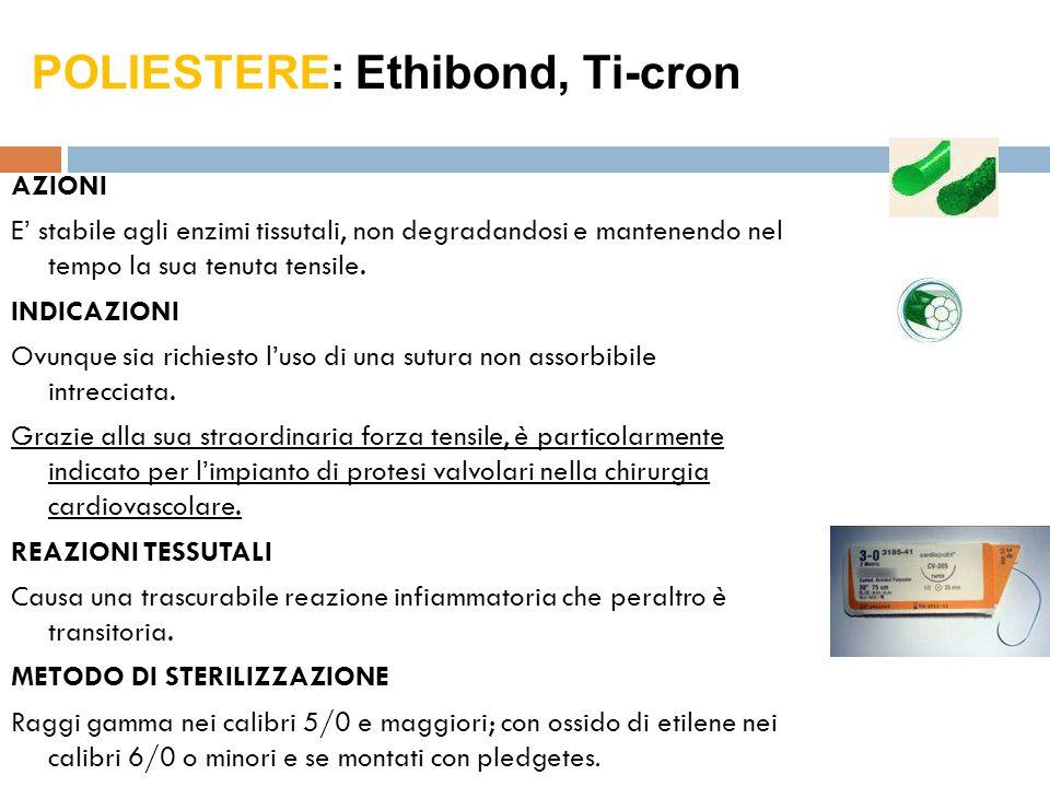 POLIESTERE: Ethibond, Ti-cron