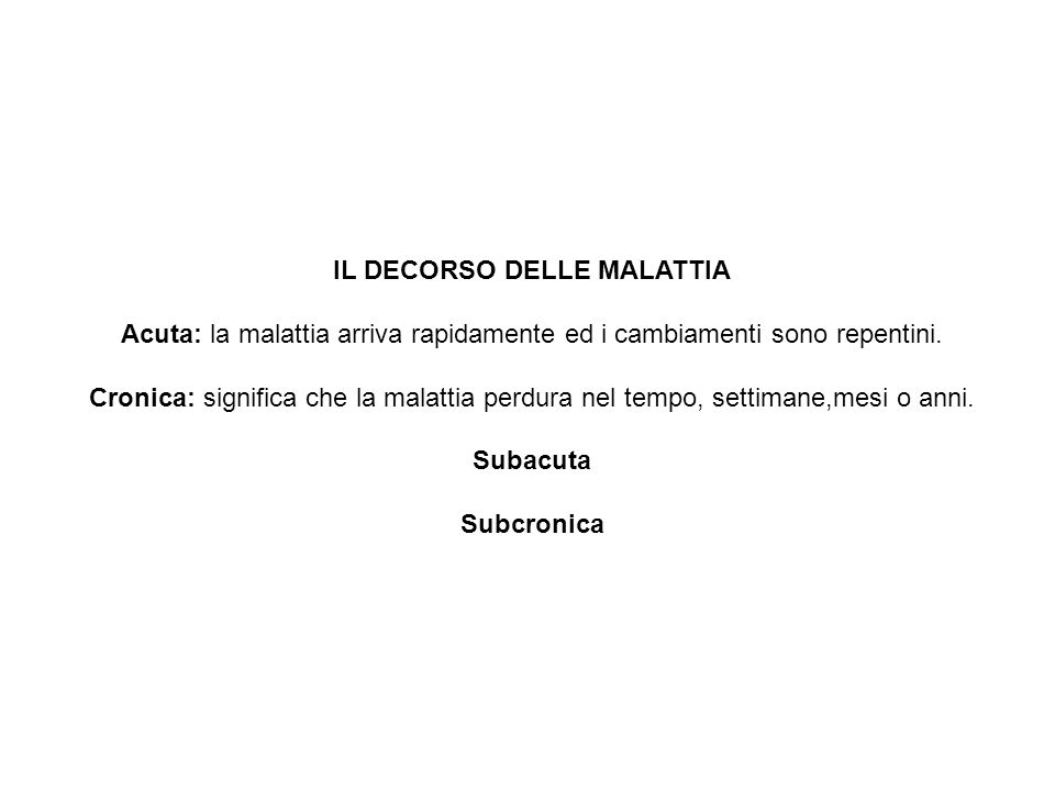IL DECORSO DELLE MALATTIA
