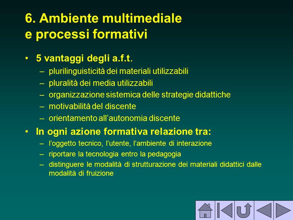 6. Ambiente multimediale e processi formativi