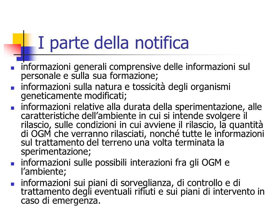 I parte della notifica informazioni generali comprensive delle informazioni sul personale e sulla sua formazione;