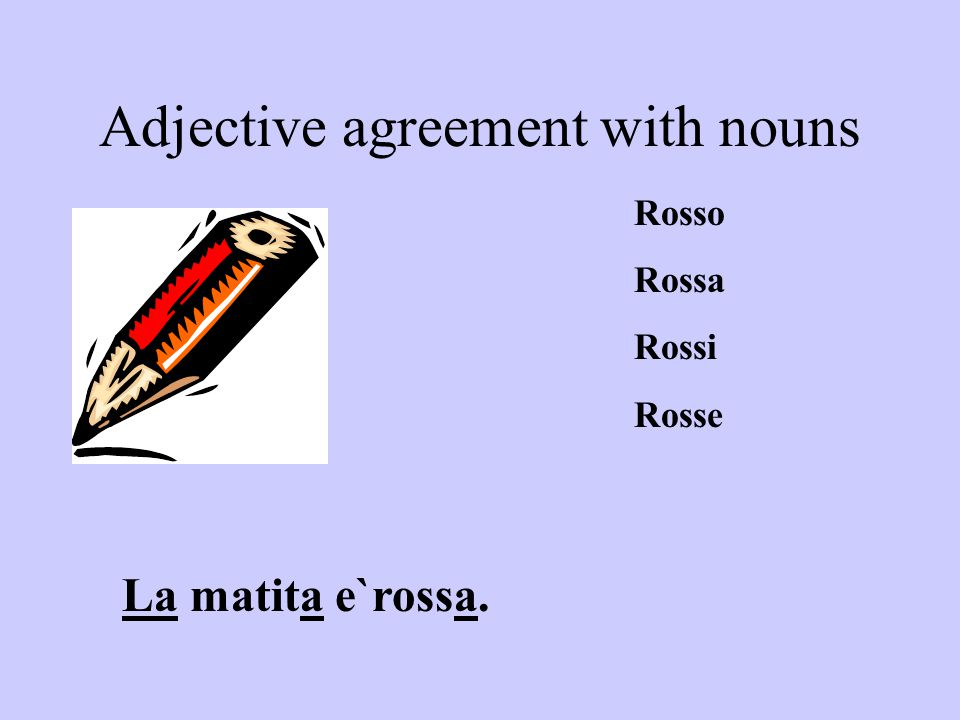 Adjective agreement with nouns