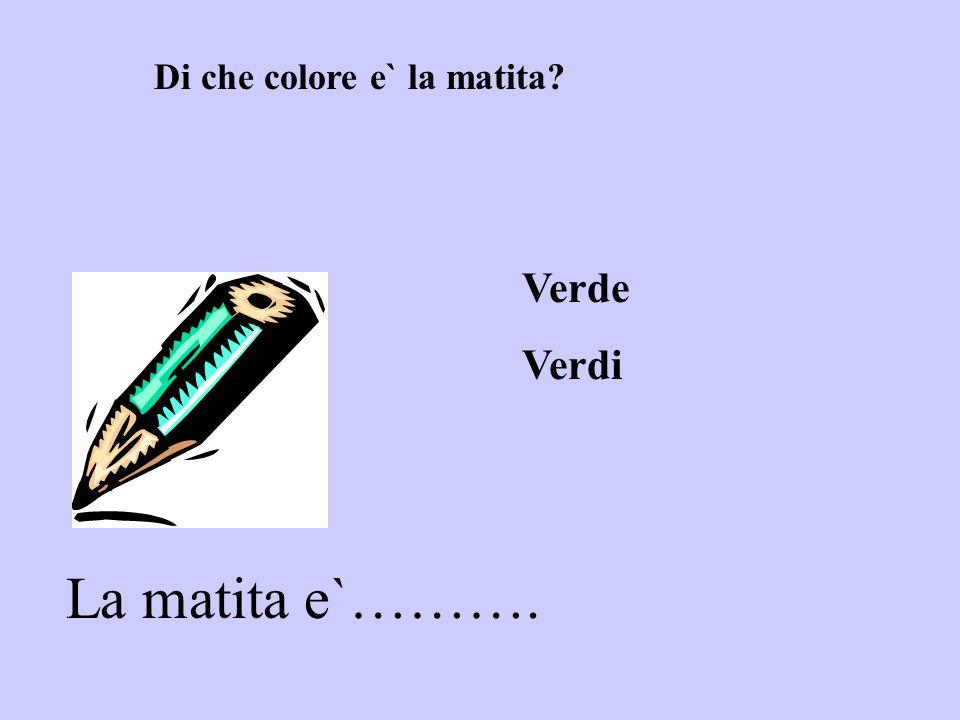 Di che colore e` la matita