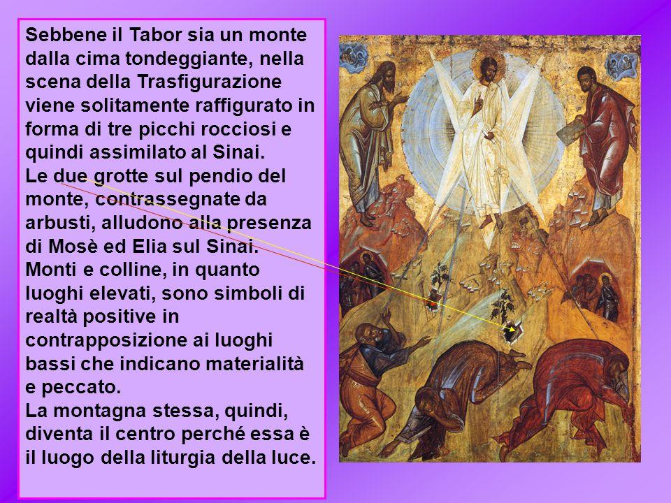 Sebbene il Tabor sia un monte dalla cima tondeggiante, nella scena della Trasfigurazione viene solitamente raffigurato in forma di tre picchi rocciosi e quindi assimilato al Sinai.