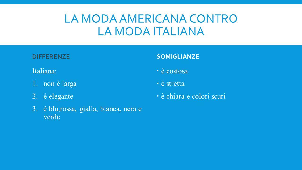 La moda americana contro la moda italiana