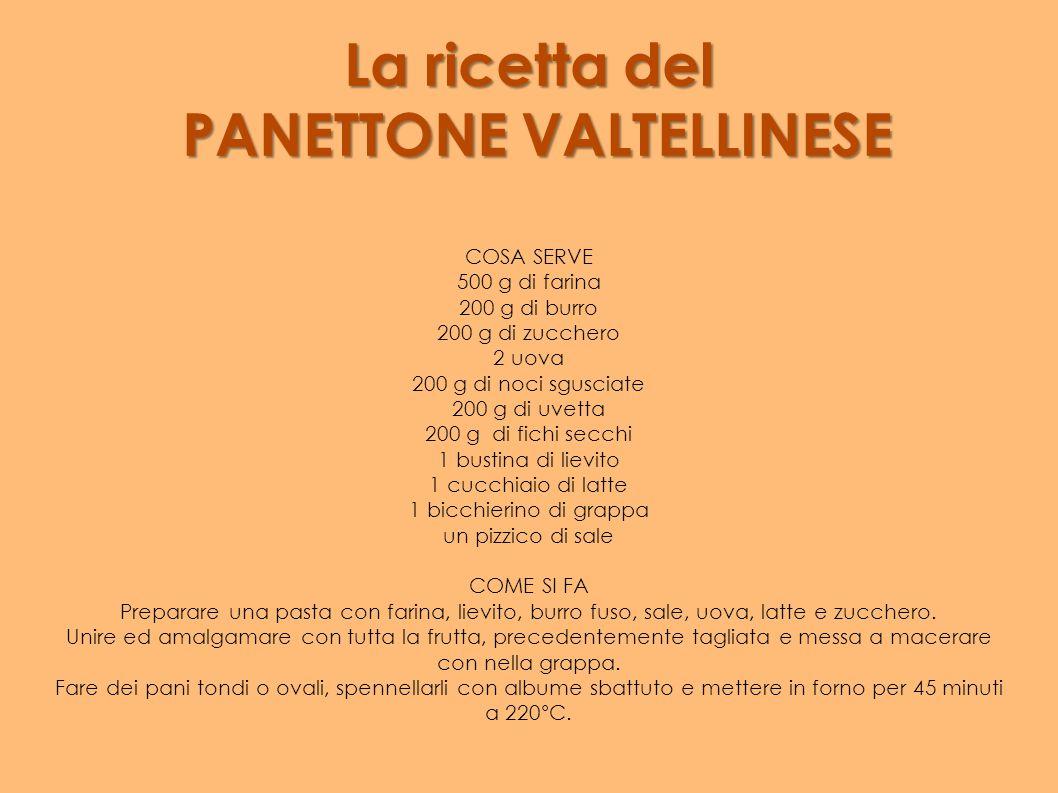 La ricetta del PANETTONE VALTELLINESE