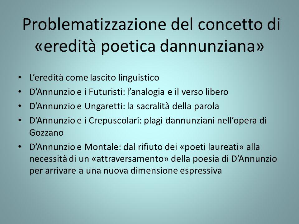 Problematizzazione del concetto di «eredità poetica dannunziana»