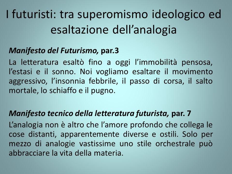I futuristi: tra superomismo ideologico ed esaltazione dell'analogia