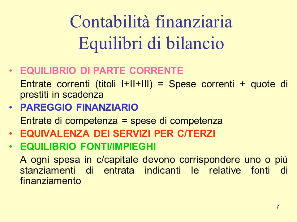 Contabilità finanziaria Equilibri di bilancio