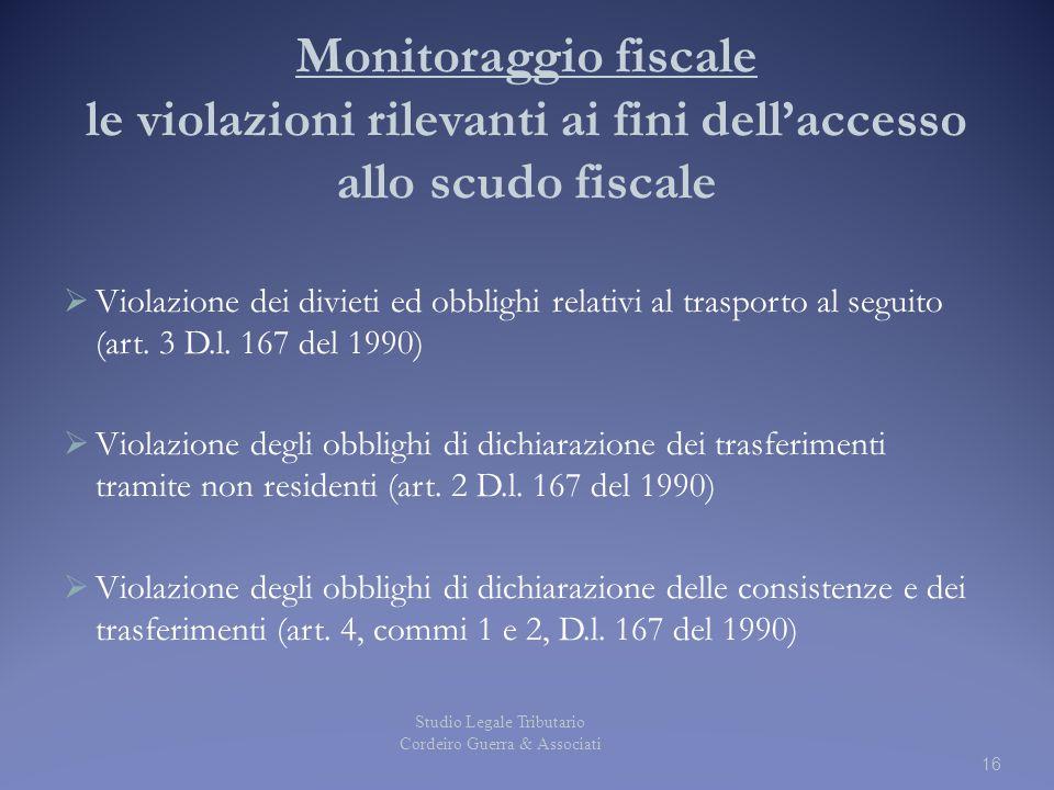 Monitoraggio fiscale le violazioni rilevanti ai fini dell'accesso allo scudo fiscale
