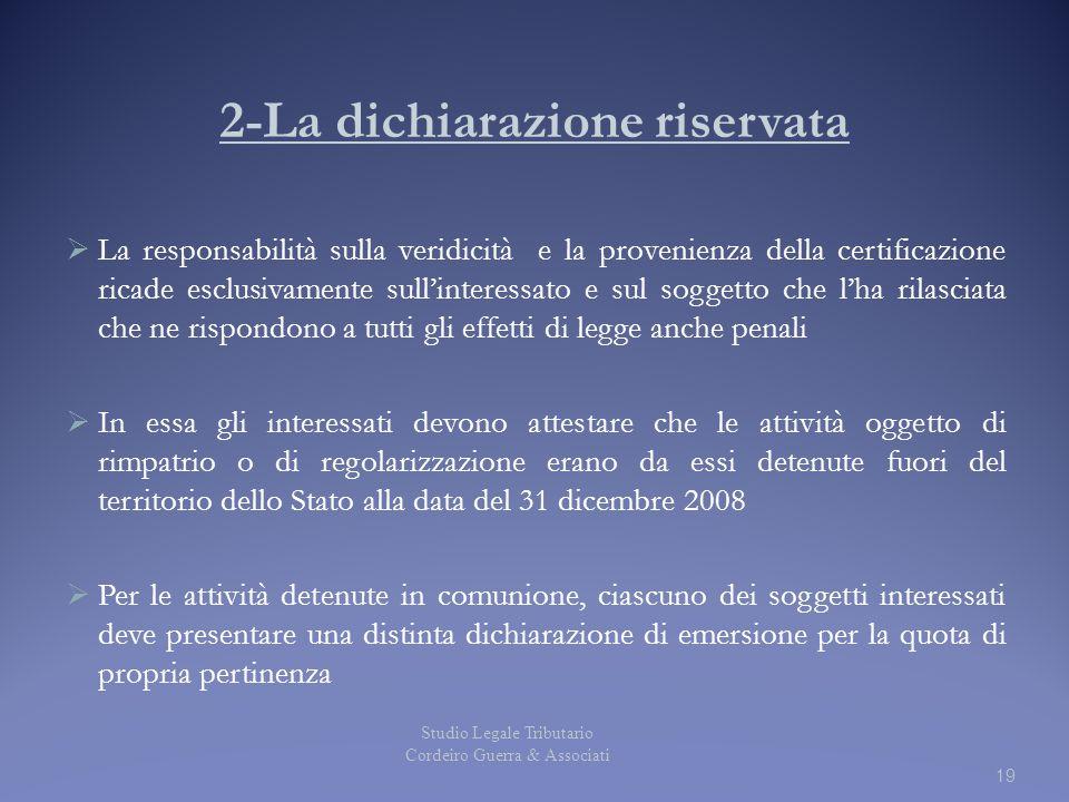 2-La dichiarazione riservata