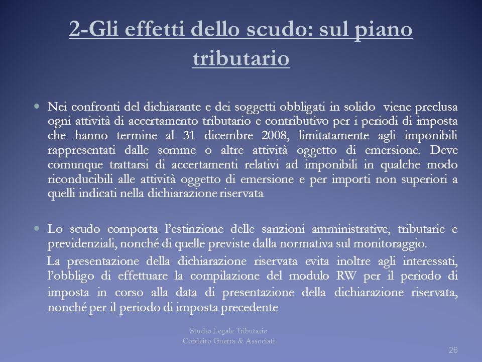 2-Gli effetti dello scudo: sul piano tributario