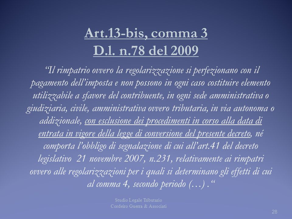 Art.13-bis, comma 3 D.l. n.78 del 2009